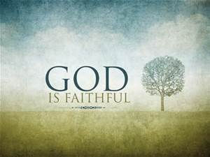 God is faithful with tree