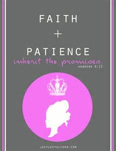 Faith plus patience