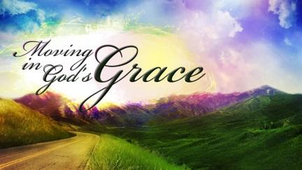 Grace Moving in GOD's